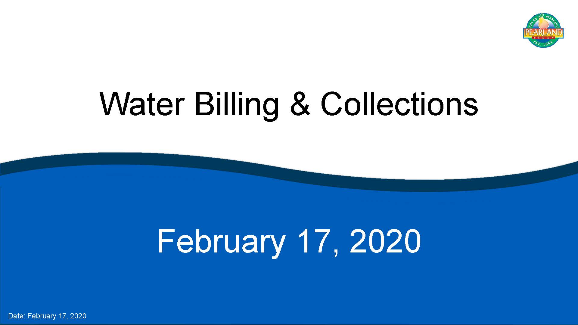 Click Here to Download the Febraury 2020 Water Billing Presentation