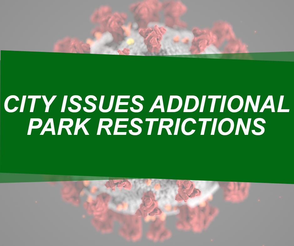 Click Here to Read About Additional Parks Restriction